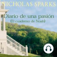 Diario de una pasión / El cuaderno de Noah