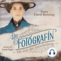 Fotografinnen-Saga, 2: Die Zeit der Entscheidung