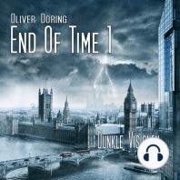 End of Time, Folge 1