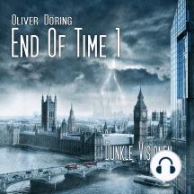 End of Time, Folge 1: Dunkle Visionen