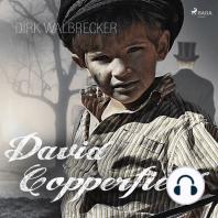 David Copperfield - Der Abenteuer-Klassiker von Charles Dickens