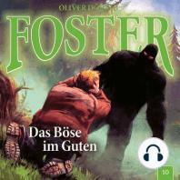Foster, Folge 10