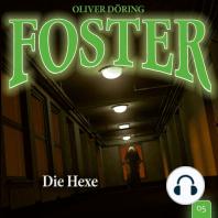Foster, Folge 5