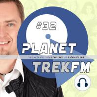 Planet Trek fm #32 - Die ganze Welt von Star Trek