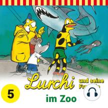 Lurchi und seine Freunde - Folge 5: Lurchi und seine Freunde im Zoo