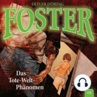 Foster, Folge 9