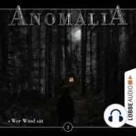 Anomalia - Das Hörspiel, Folge 3