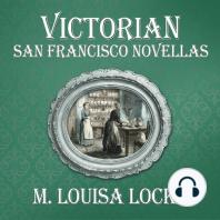Victorian San Francisco Novellas