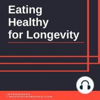 Eating Healthy for Longevity
