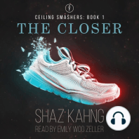 The Closer: Ceiling Smashers: Book 1