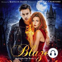 Blaze (Midnight Fire Book 3)