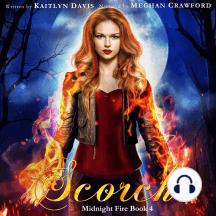 Scorch (Midnight Fire Book 4)