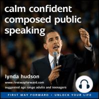 Calm Confident Composed Public Speaking