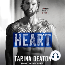 Stitched Up Heart: Combat Hearts, Book 1