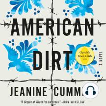 American Dirt: A Novel