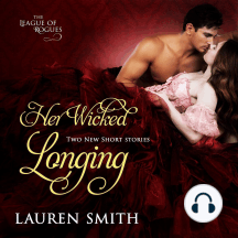 Her Wicked Longing: Two Short Historical Romance Stories