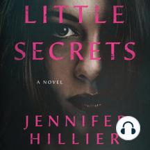 Little Secrets: A Novel