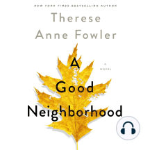 A Good Neighborhood: A Novel