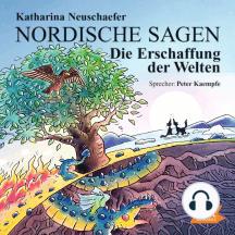 Nordische Sagen. Die Erschaffung der Welten