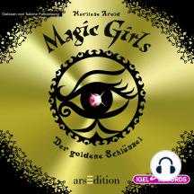 Magic Girls. Der goldene Schlüssel: Folge 10