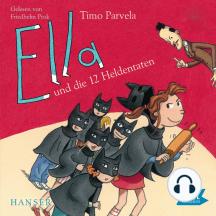 Ella und die zwölf Heldentaten