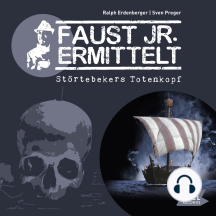 Faust jr. ermittelt. Störtebekers Totenkopf: Folge 4
