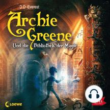 Archie Greene und die Bibliothek der Magie: Folge 1