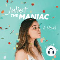 Juliet the Maniac