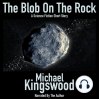 The Blob On The Rock