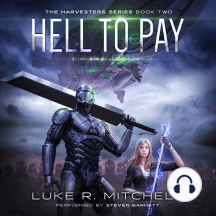 Hell to Pay: A Post-Apocalyptic Alien Invasion Adventure