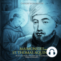 Maimonides and St. Thomas Aquinas: The Lives and Works of the Middle Ages' Most Influential Religious Philosophers