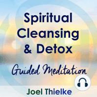 Spiritual Cleansing & Detox – Guided Mediation