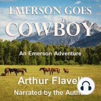 Emerson Goes Cowboy