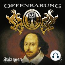 Offenbarung 23, Folge 75: Shakespeare