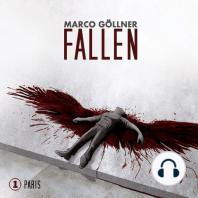 Fallen, Folge 1