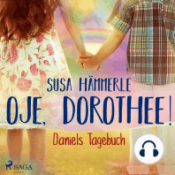 Oje, Dorothee! - Daniels Tagebuch (Ungekürzt)