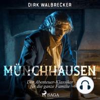 Münchhausen - Der Abenteuer-Klassiker für die ganze Familie (Ungekürzt)