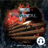 Fraktal, Folge 7