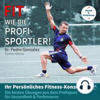 Fit wie die Profisportler! Ihr Persönliches Fitness-Konzept