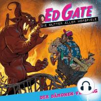 Ed Gate - Die Mutter aller Hörspiele, Folge 3