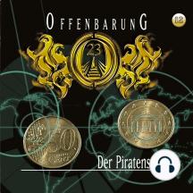Offenbarung 23, Folge 12: Der Piratenschatz