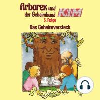 Arborex und der Geheimbund KIM, Folge 3