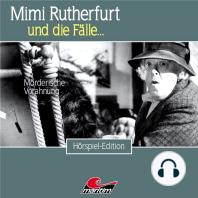 Mimi Rutherfurt, Folge 43: Mörderische Vorahnung