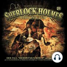 """Sherlock Holmes Chronicles, Folge 21: Der Fall """"Hieronymus Bosch"""""""