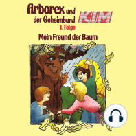Arborex und der Geheimbund KIM, Folge 1