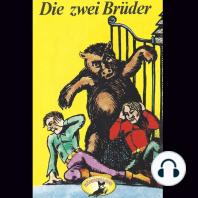 Gebrüder Grimm, Die zwei Brüder