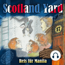 Scotland Yard, Folge 17: Reis für Manila