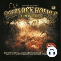 Sherlock Holmes Chronicles, Folge 36