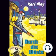 Karl May, Durch die Wüste