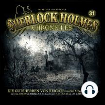 Sherlock Holmes Chronicles, Folge 31: Die Gutsherren von Reigate